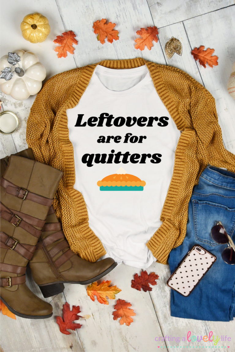 Leftovers are for quitters Free SVG Cut File