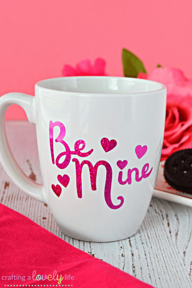 DIY Be Mine Valentine's Day Mug